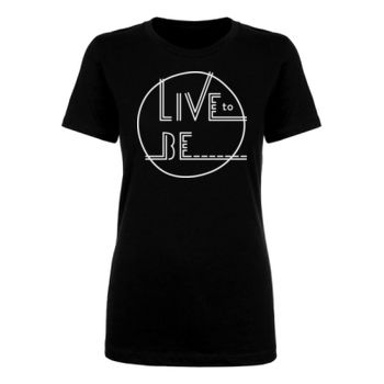 LIVE TO BE White Outline - Ladies Short Sleeve T-shirt - Black Thumbnail
