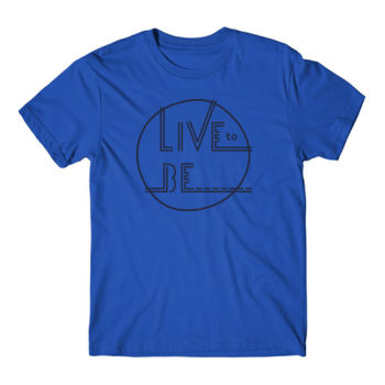 LIVE TO BE White Outline - Short Sleeve T-shirt - Royal Blue Thumbnail