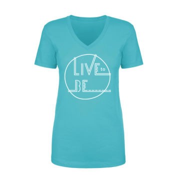 LIVE TO BE White Outline - Ladies Short Sleeve V-neck T-shirt - Tahiti Blue Thumbnail